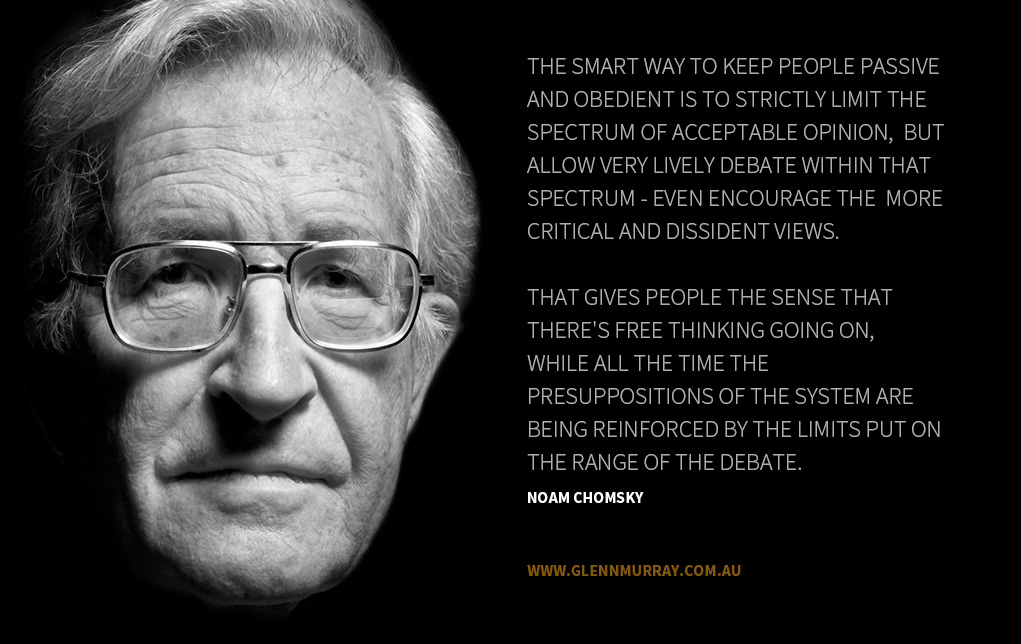 Noam Chomsky on framing the debate